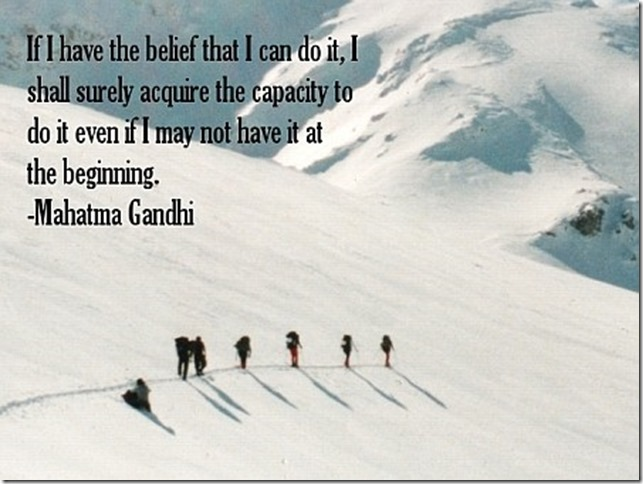 if-i-have-the-belief-that-i-can-do-it-i-shall-surely-acquire-the-capacity-to-do-it-even-if-i-may-not-have-it-all-the-beginning-mahatma-gandhi