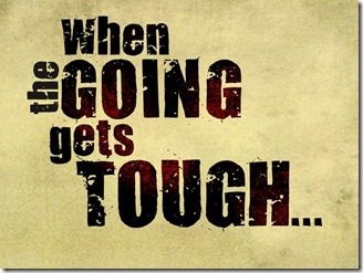 when-the-going-gets-tough1