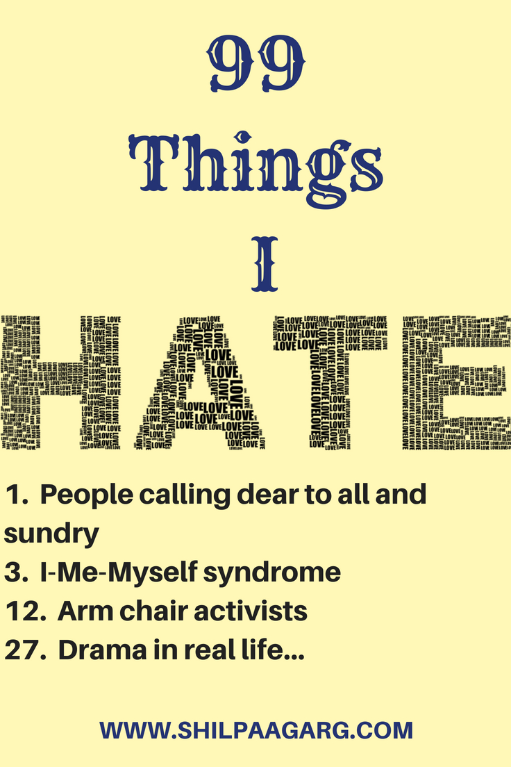 99 THINGS I HATE