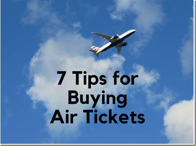7 Tips for Buying Air Tickets