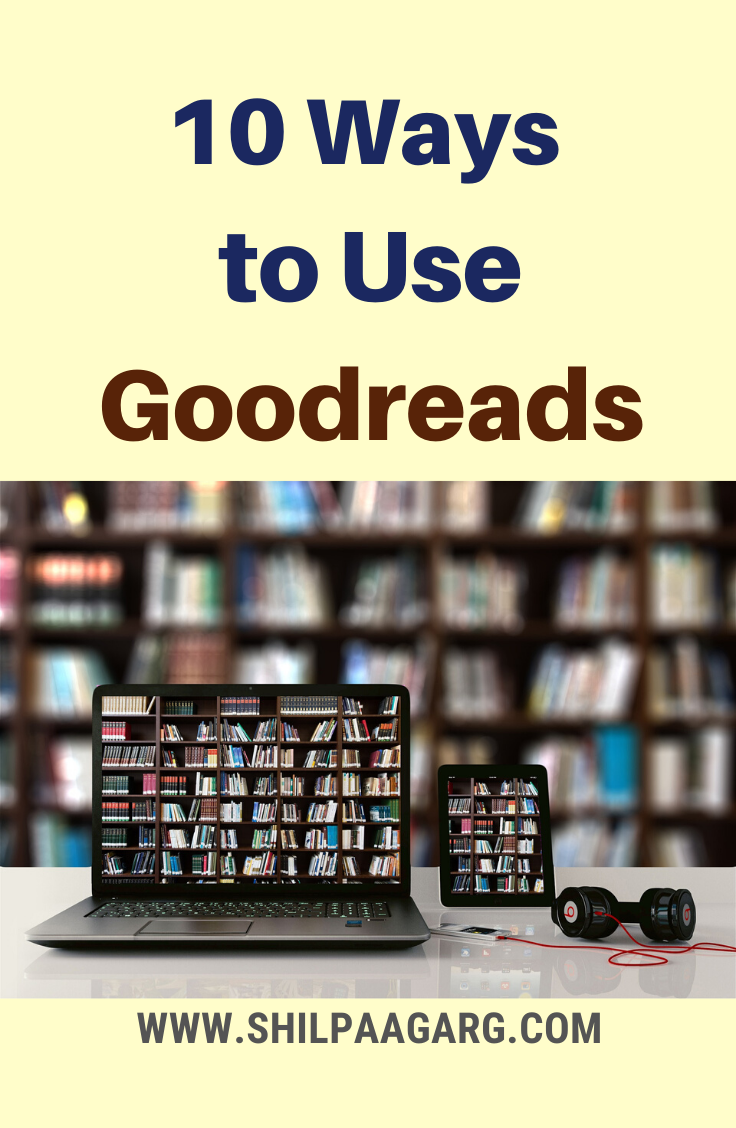 10 Ways to Use Goodreads