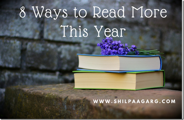 8 Ways to Read More This Year