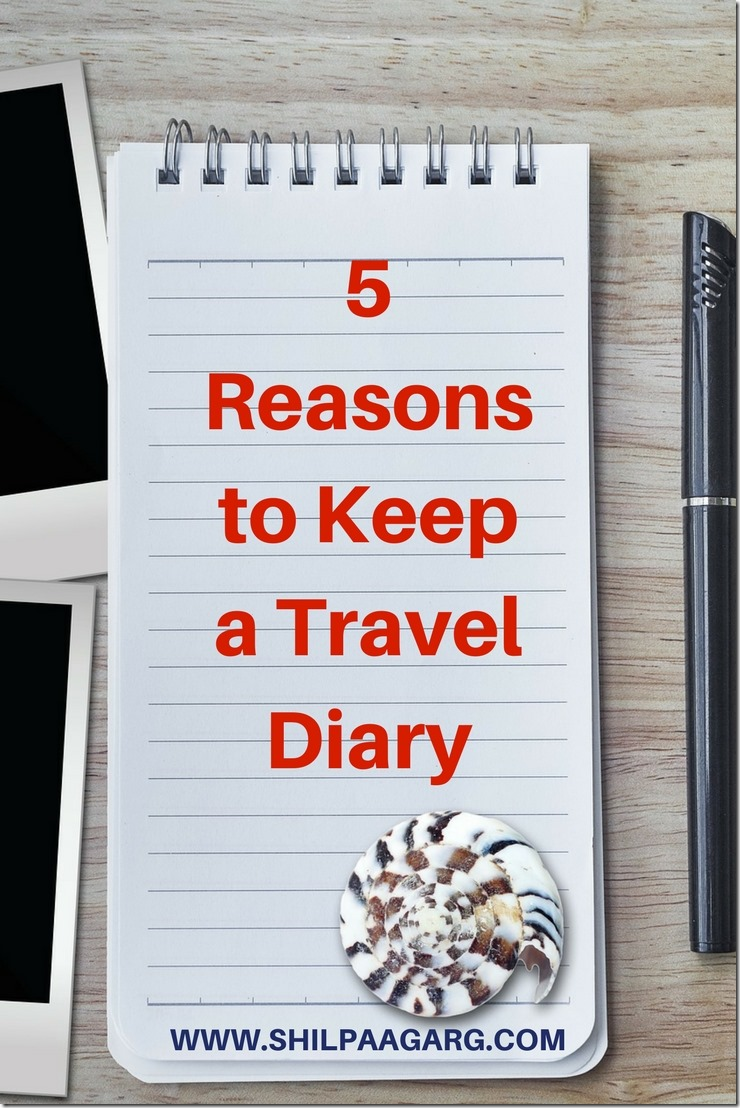 5 Reasons to Keep a Travel Diary