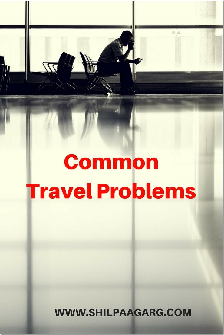 Common Travel Problems