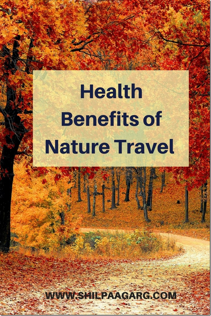 Health Benefits of Nature Travel