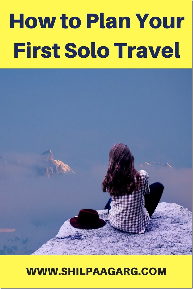 How to Plan Your First Solo Travel