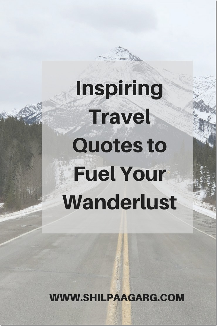 Inspiring Travel Quotes to Fuel Your Wanderlust