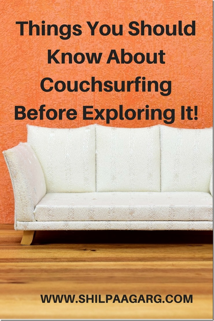Things You Should Know About Couchsurfing Before Exploring It!