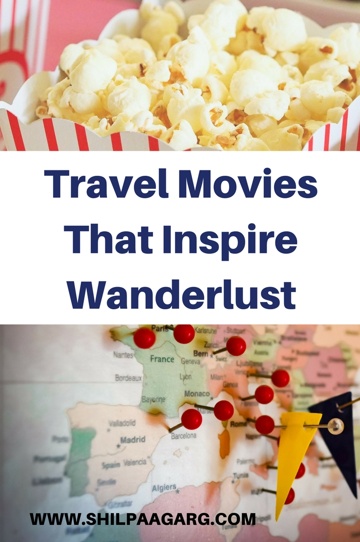 TRAVEL MOVIES THAT INSPIRE WANDERLUST