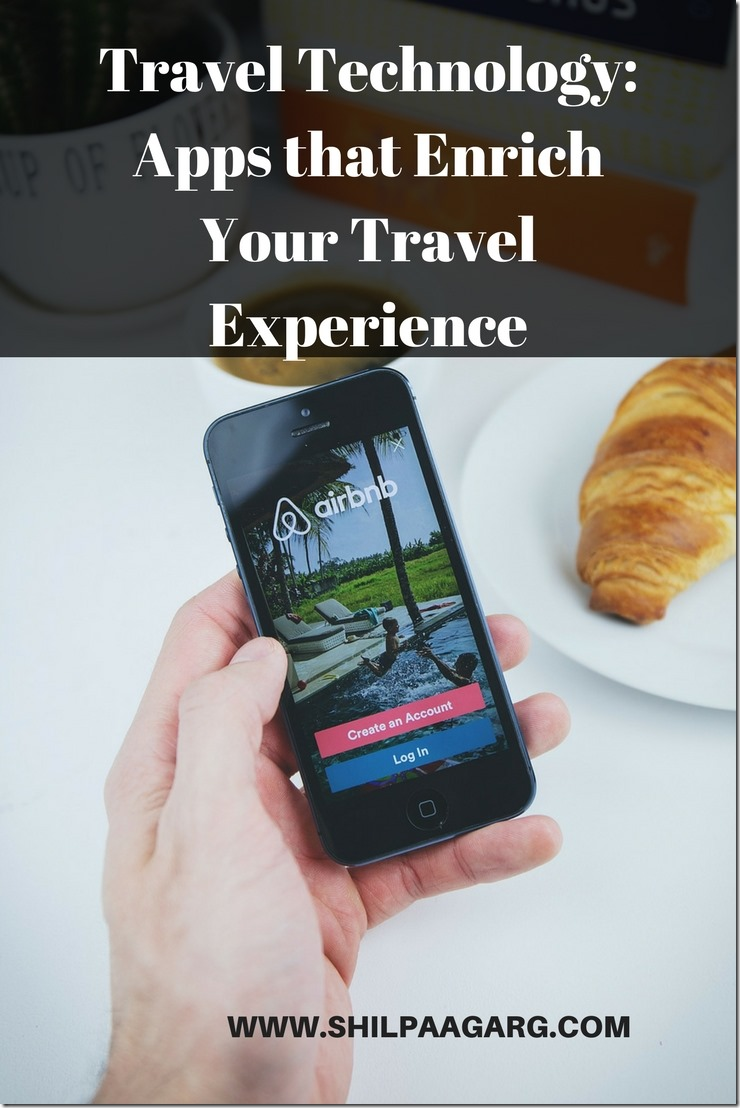 Travel Technology_ 9 Apps to Enrich Your Travel Experience