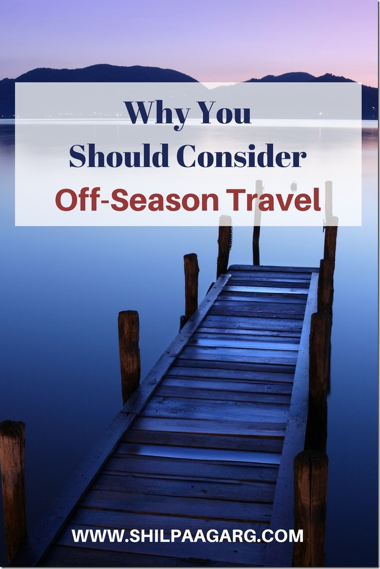 Why You Should Consider Off-Season Travel