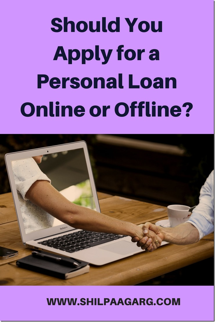 Should You Apply for A Personal Loan Online or Offline_