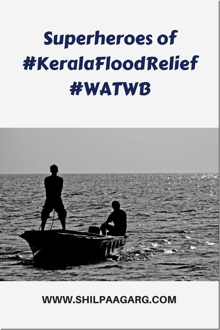 Superheroes of #KeralaFloodRelief #WATWB