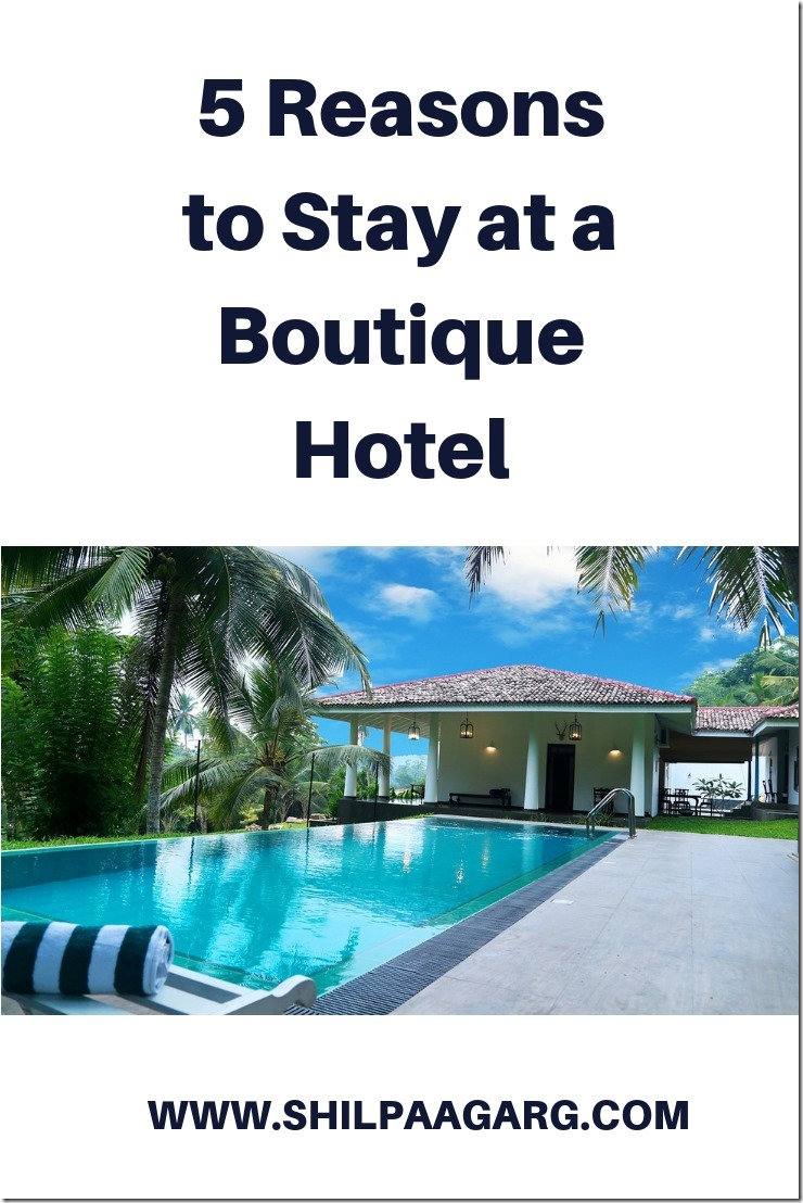5 Reasons to Stay at a Boutique Hotel
