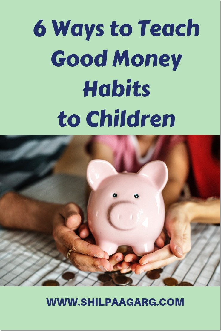6 Ways to Teach Good Money Habits to Children