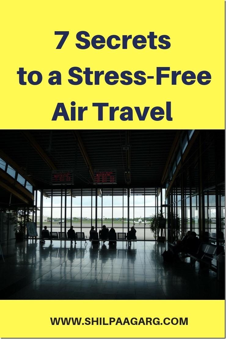 7 Secrets to a Stress-Free Air Travel
