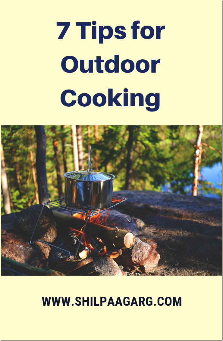 7 Tips for Outdoor Cooking