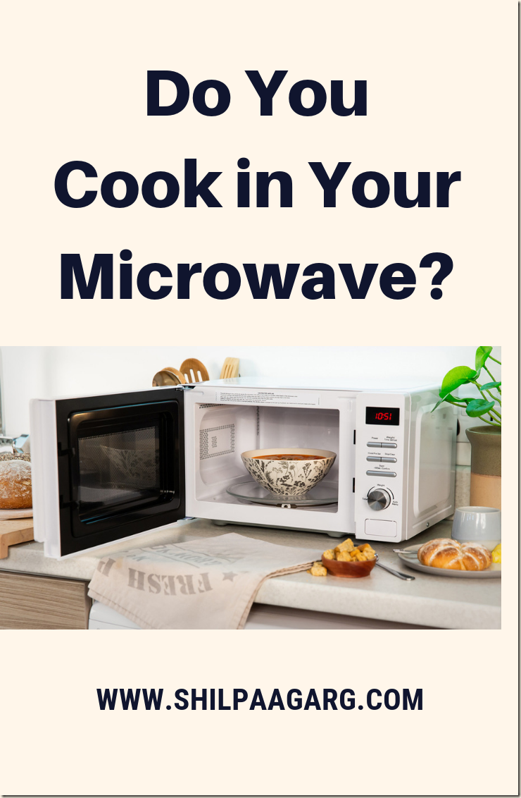 Do You Cook In Your Microwave