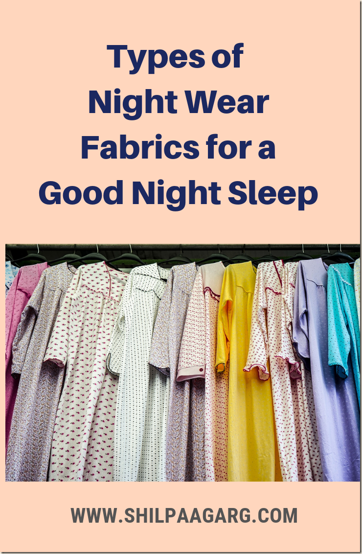Night Wear for a Good Night Sleep