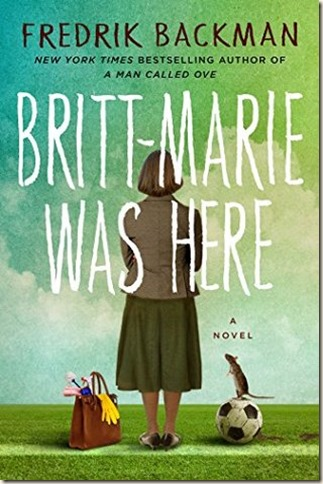 25 Britt-Marie Was Here by Fredrick Backman