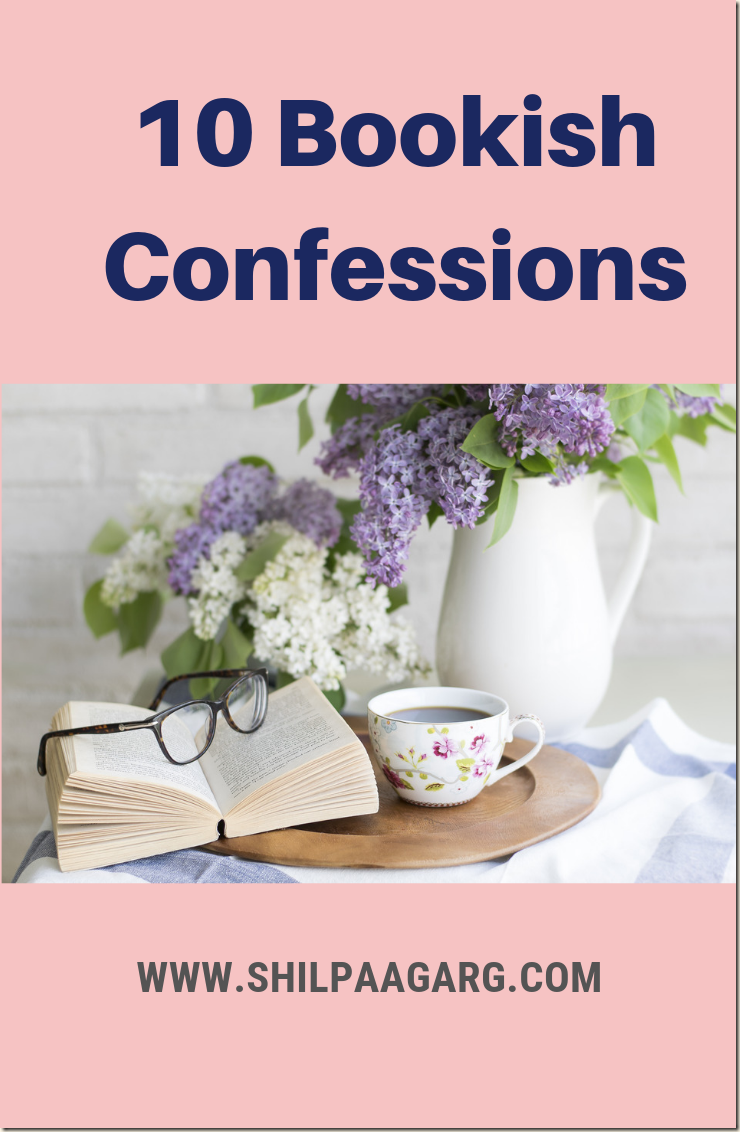 10 Bookish Confessions