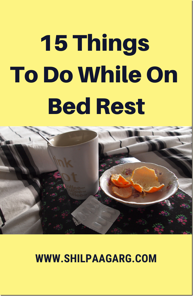 15 Things To Do While On Bed Rest