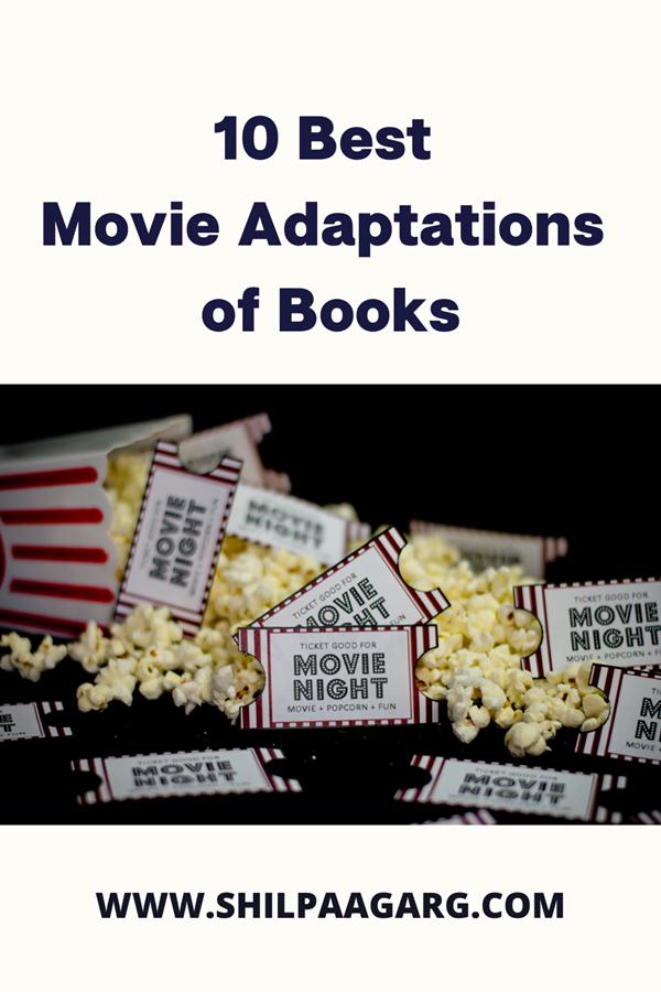 10 Best Movie Adaptation of Books