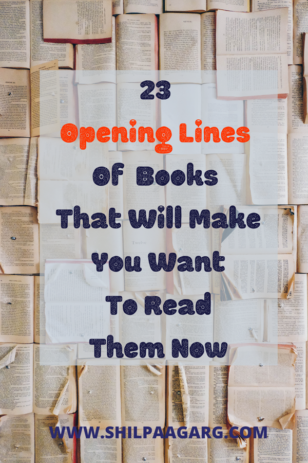 23 Opening Lines Of Books That Will Make You Want To Read Them Now