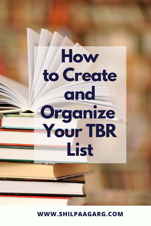 How to Create and Organize Your TBR List